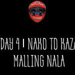 Day 4 | Nako to Kaza | Malling Nala